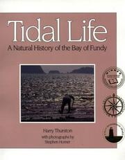 Cover of: Tidal life: a natural history of the Bay of Fundy