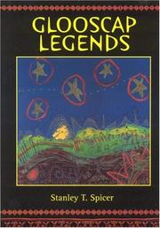 Glooscap legends by Stanley T. Spicer