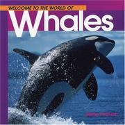 Cover of: Welcome to the World of Whales | Diane Swanson