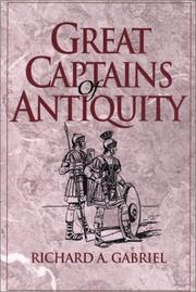 Cover of: Great Captains of Antiquity | Richard A. Gabriel