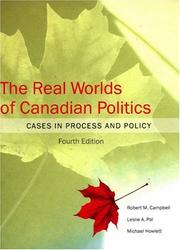 Cover of: The real worlds of Canadian politics