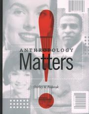 Cover of: Anthropology Matters! | Shirley Fedorak