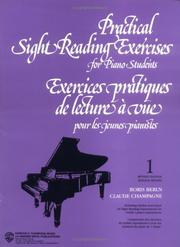 Cover of: Practical Sight Reading Exercises for Piano Students, Book 1 | Claude Champagne