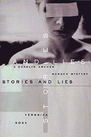 Cover of: Stories and lies | Veronica Ross
