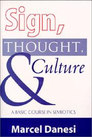 Cover of: Sign, Thought, and Culture: A Basic Course in Semiotics