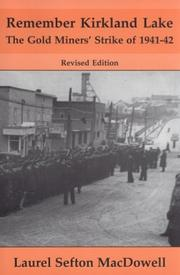 Cover of: Remember Kirkland Lake | Laurel Sefton MacDowell