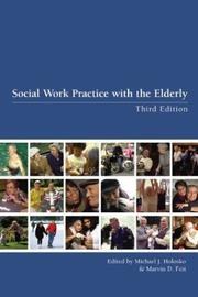 Cover of: Social Work Practice with the Elderly | Michael John Holosko