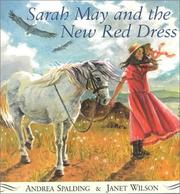 Cover of: Sarah May and the new red dress | Andrea Spalding