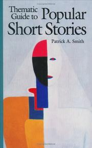 Cover of: Thematic guide to popular short stories | Patrick A. Smith