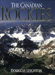 Cover of: The Canadian Rockies | Douglas Leighton