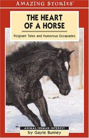 Cover of: The Heart of a Horse | Gayle Bunney