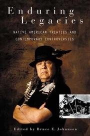Cover of: Enduring Legacies: Native American Treaties and Contemporary Controversies