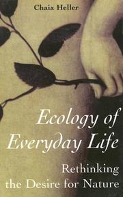 Ecology of Everyday Life by Chaia Heller