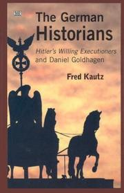 Cover of: German historians | Fred Kautz