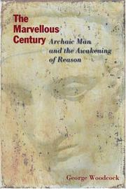 Cover of: The Marvellous Century: archaic man and the awakening of reason
