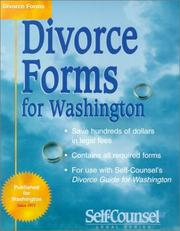 Divorce Forms for Washington: Complete Forms Necessary to Obtain Your Divorce by