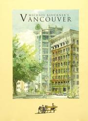 Cover of: Michael Kluchner's Vancouver