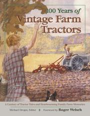 Cover of: 100 Years of Vintage Farm Tractors