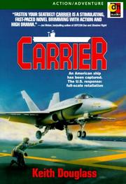 Cover of: Carrier (Carrier Series (Niagara Falls, N.Y.), No. 1.) | Keith Douglass