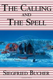 Cover of: The Calling and The Spell