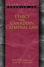 Cover of: Ethics and Canadian Criminal Law (Essentials of Canadian Law) | Michel Proulx