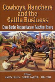 Cover of: Cowboys, ranchers, and the cattle business