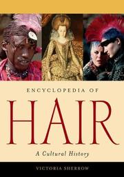 Cover of: Encyclopedia of hair: A Cultural History