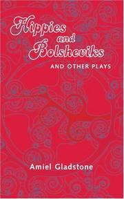 Cover of: Hippies and Bolsheviks and Other Plays
