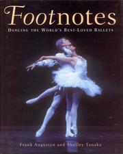 Cover of: Footnotes: Dancing the World's Best-Loved Ballets