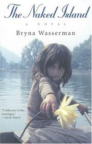 Cover of: The naked island | Bryna Wasserman