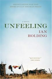 Cover of: Unfeeling | Ian Holding