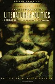Cover of: Encyclopedia of Literature and Politics: Censorship, Revolution, and Writing: Volume 3