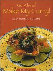 Cover of: Go Ahead -- Make My Curry!