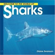 Cover of: Welcome to the World of Sharks (Welcome to the World Series) | Diane Swanson