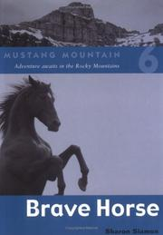 Cover of: Brave Horse (Mustang Mountain, Book 6) | Sharon Siamon