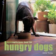 Cover of: Grrrrowlicious Food for Hungry Dogs
