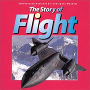 Cover of: The story of flight | Judith E. Rinard