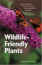 Wildlife-friendly plants by Rosemary Creeser