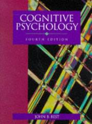 Cognitive psychology by John B. Best