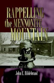 Cover of: Rappelling the Mennonite Mountain