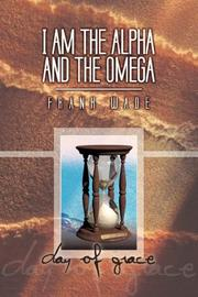 Cover of: I Am the Alpha and the Omega