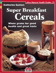 Cover of: Super Breakfast Cereals (Natural Health Guide) (Natural Health Guide)