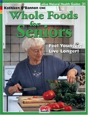 Cover of: Whole Foods for Seniors (Natural Health Guide) (Natural Health Guide) (Natural Health Guide)