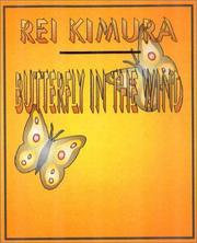 Butterfly in the wind by Rei Kimura
