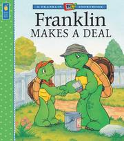 Cover of: Franklin Makes a Deal (Franklin TV Storybooks