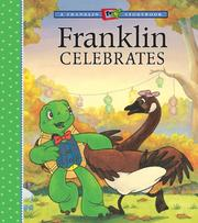 Cover of: Franklin Celebrates (A Franklin TV Storybook)