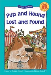 Cover of: Pup and Hound Lost and Found (Kids Can Read) | Susan Hood