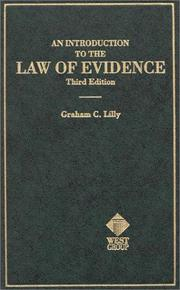 Cover of: An introduction to the law of evidence | Graham C. Lilly