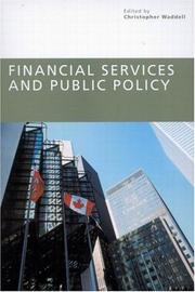 Cover of: Financial Services And Public Policy (John Deutsch Institute Policy Forum)