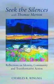 Cover of: Seek the Silences with Thomas Merton